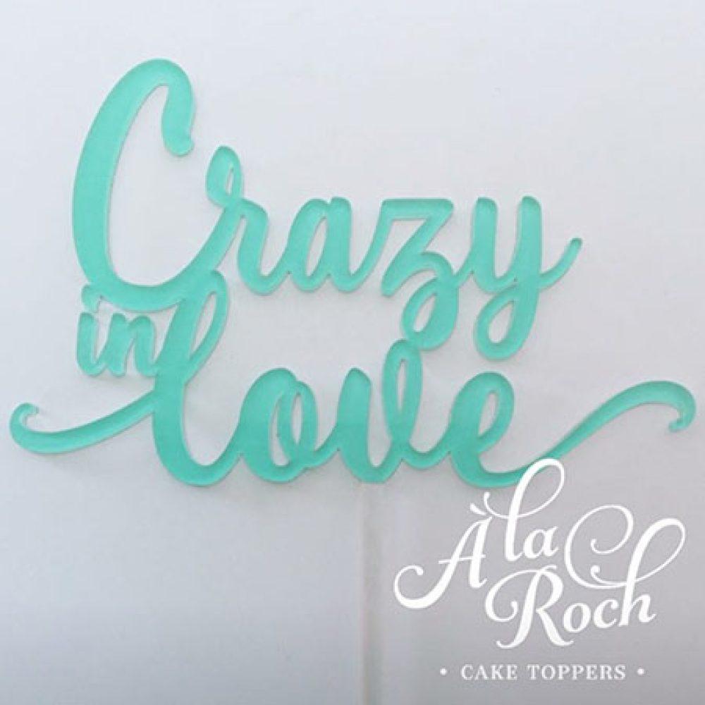 Crazy in Love Cake Topper