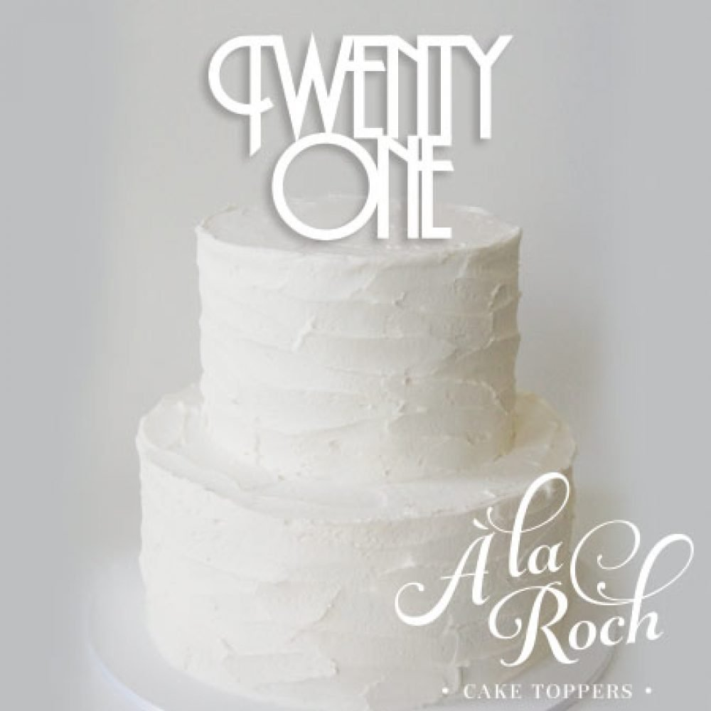 Twenty One Acrylic Cake Topper
