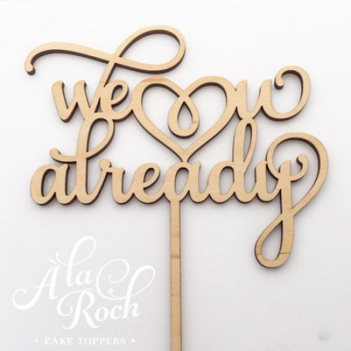 We love you already Cake Topper for a Baby Shower Cake